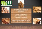 Madeiras Brutas e beneficiadas: Pinus, Eucalipto, Cedrinho, Tauari, Cambará e Grápia